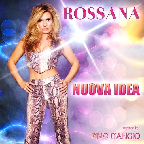 Play & Download Nuova idea by Rossana | Napster