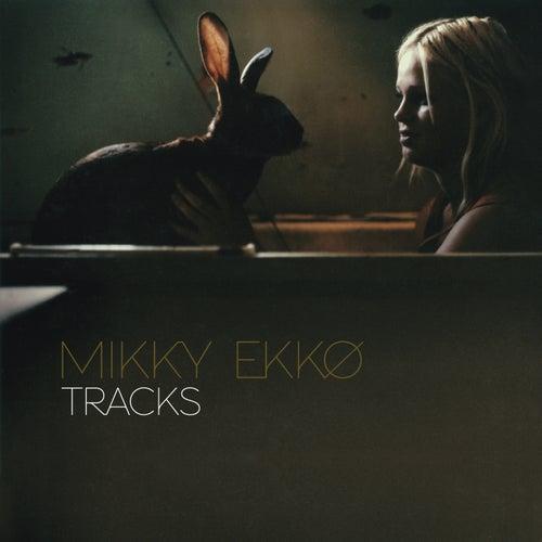 Tracks by Mikky Ekko