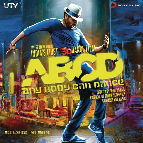 ABCD - Any Body Can Dance by Sachin Jigar