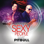 Play & Download Sexy People (The Fiat Song) by Arianna | Napster