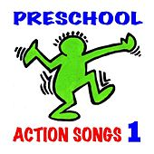 Preschool Action Songs 1 (Ages 3-7): Pre-K & Kindergarten Music for Young Children's Creative Movement, Exercise, Dance & Motion by Music for Moving