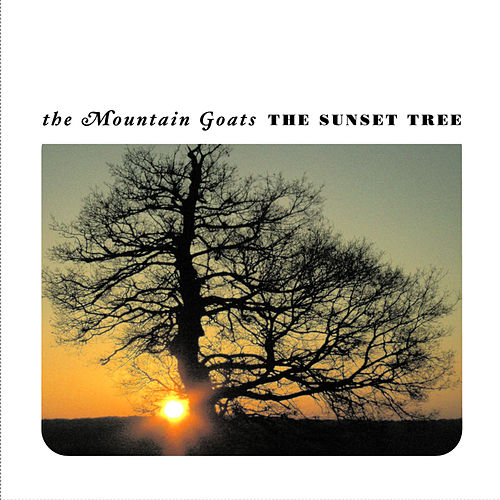 Play & Download The Sunset Tree by The Mountain Goats | Napster