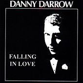 Play & Download Falling in Love by Danny Darrow | Napster