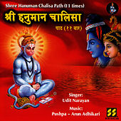 Play & Download Shree Hanuman Chalisa Path (11 times) by Udit Narayan | Napster