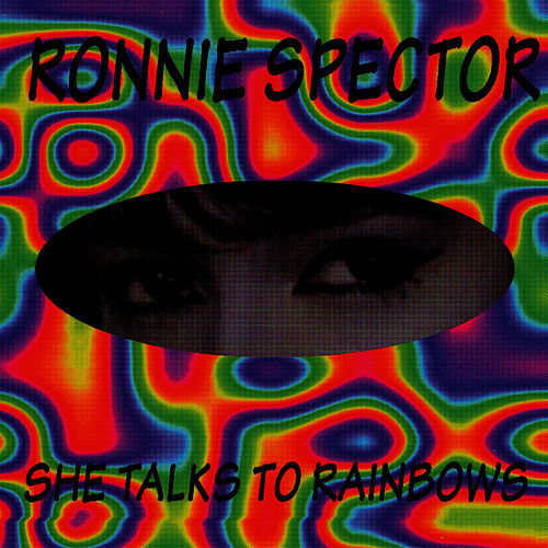 Play & Download She Talks To Rainbows by Ronnie Spector | Napster
