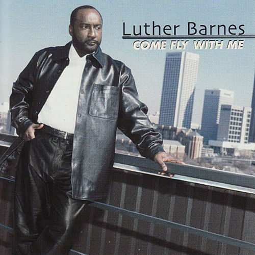 Play & Download Come Fly With Me by Luther Barnes & the Red Budd Gospel Choir | Napster