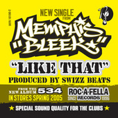 Play & Download Like That by Memphis Bleek | Napster