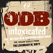 Play & Download Intoxicated by Ol' Dirty Bastard | Napster