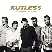 Play & Download The Worship Collection by Kutless | Napster