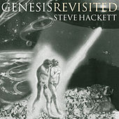 Play & Download Genesis Revisited I (Re-Issue 2013) by Steve Hackett | Napster