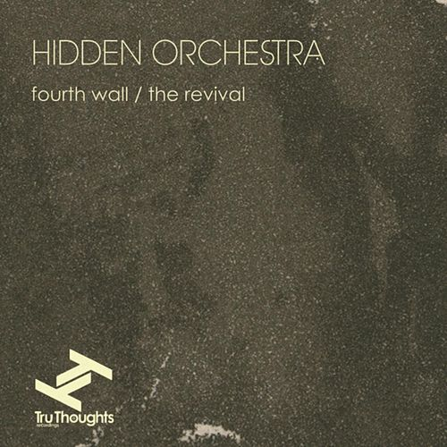 Play & Download Fourth Wall / The Revival by Hidden Orchestra | Napster