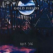 Play & Download Black Sun by Gold Fields | Napster