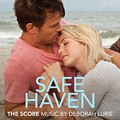 Play & Download Safe Haven (Original Motion Picture Score) by Deborah Lurie | Napster