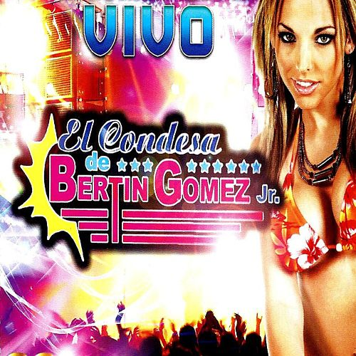 Play & Download En Vivo by El Condesa De Bertin Gomez Jr | Napster