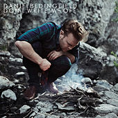 Play & Download Don't Write Me Off by Daniel Bedingfield | Napster