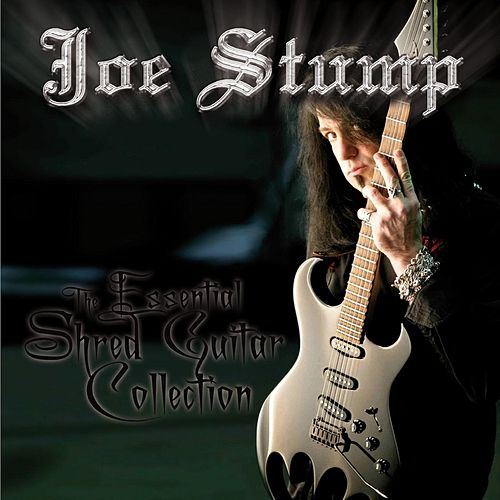The Essential Shred Guitar Collection by Joe Stump