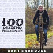100 Duizend Redenen by Bart Brandjes