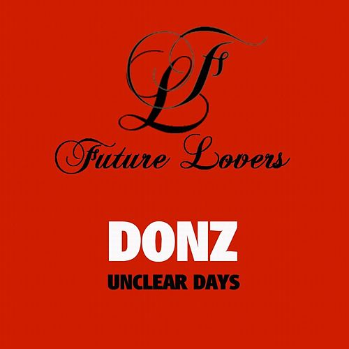 Play & Download Unclear Days - Single by The Donz | Napster