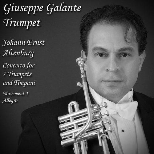 Johann Ernst Altenburg - Concerto for 7 Trumpets and Timpani, Movement 1 Allegro - Single by Giuseppe Galante