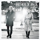 Play & Download On My Way by Brothers of Brazil | Napster