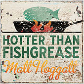 Hotter Than Fishgrease (Live) de Various Artists
