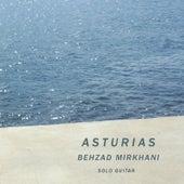 Play & Download Asturias by Behzad Mirkhani | Napster