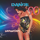 Play & Download Dance 90's Compilation (Sensation) by Disco Fever | Napster