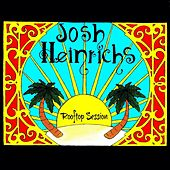 Play & Download Rooftop Session by Josh Heinrichs | Napster