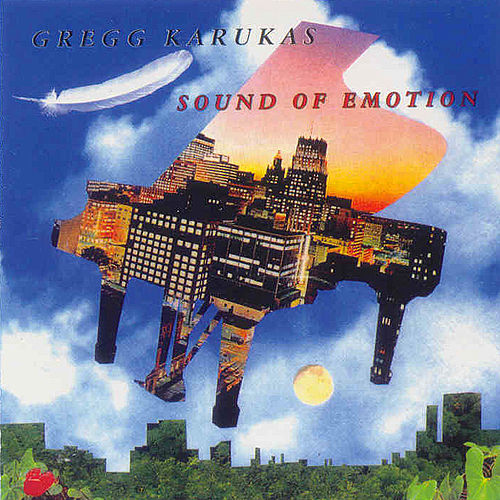 Play & Download Sound of Emotion by Gregg Karukas | Napster