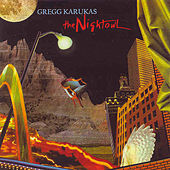 Play & Download The Nightowl by Gregg Karukas | Napster