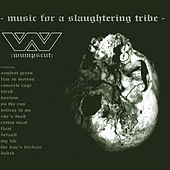 Play & Download Music For A Slaughtering Tribe by :wumpscut: | Napster