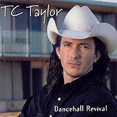 Play & Download Dancehall Revival by TC Taylor | Napster