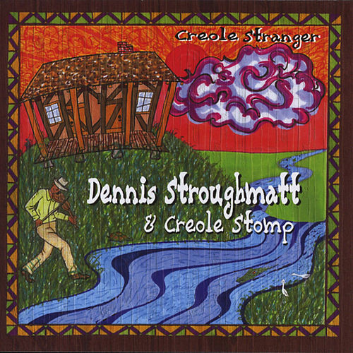 Play & Download Creole Stranger by Dennis Stroughmatt & Creole... | Napster