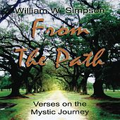 Play & Download From The Path: Verses On The Mystic Journey by William Simpson | Napster