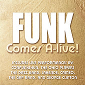 Play & Download Funk Comes A-Live by Various Artists | Napster