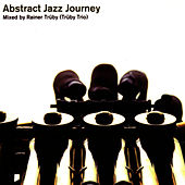 Play & Download Abstract Jazz Journey by Truby Trio | Napster