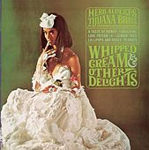 Play & Download Whipped Cream & Other Delights by Herb Alpert | Napster