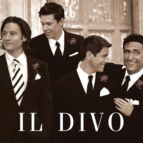 Play & Download Il Divo by Il Divo | Napster