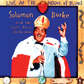 Live At The House Of Blues (Shout! Factory) by Solomon Burke