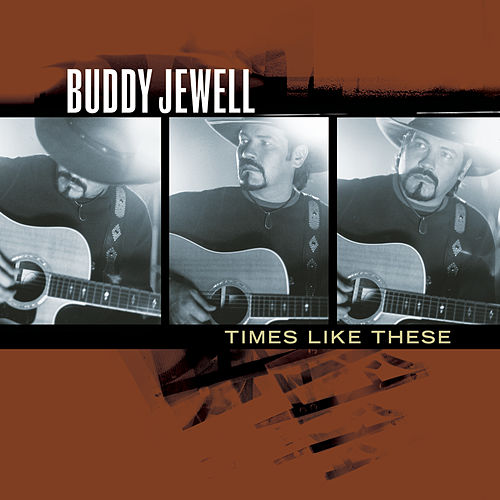 Play & Download Times Like These by Buddy Jewell | Napster