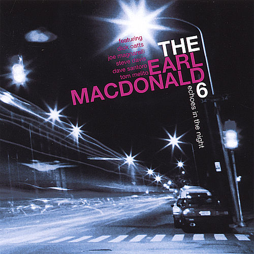 Play & Download Echoes in the Night by The Earl MacDonald 6 | Napster