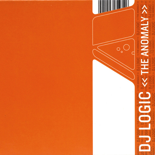 The Anomaly by DJ Logic