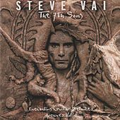 The 7th Song – Enchanting Guitar Melodies, Archives Vol. 1 by Steve Vai