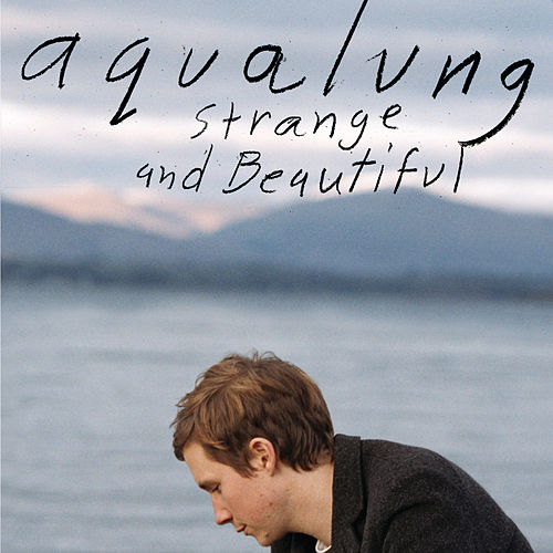 Play & Download Strange & Beautiful by Aqualung | Napster
