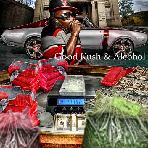 Good Kush & Alcohol by Yung Von