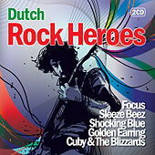 Play & Download Dutch Rock Heroes by Various Artists | Napster