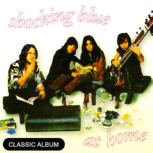 Play & Download Classic Album:  At Home by Shocking Blue | Napster