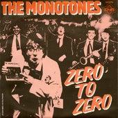 Zero To Zero by The Monotones