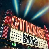 Play & Download Cathouse (Single) by Babylon Bombs | Napster