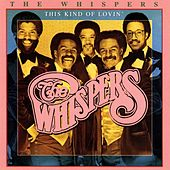 Play & Download This Kind of Lovin' by The Whispers | Napster
